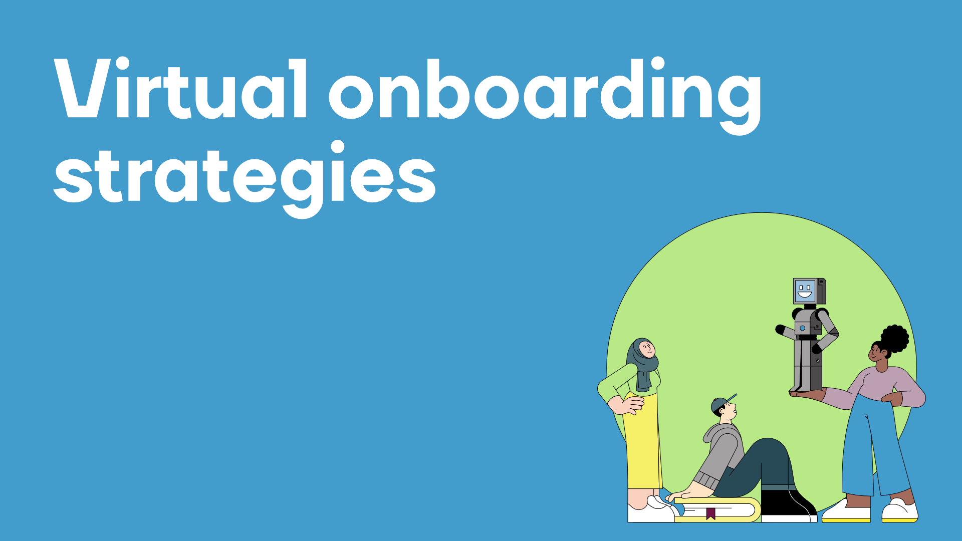 Virtual onboarding strategies and tips